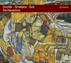 Die Klaviertrios by Dvořák ,   Smetana ,   Suk ;   Thomas Albertus Irnberger ,   David Geringas ,   Pavel Kašpar