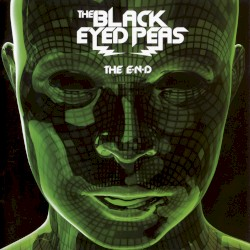 The E.N.D. by The Black Eyed Peas
