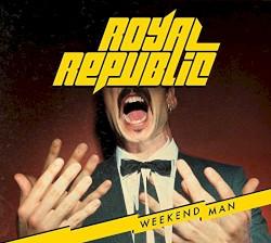Royal Republic - Baby