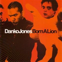 Born a Lion by Danko Jones