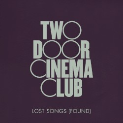 Two Door Cinema Club - Tiptoes