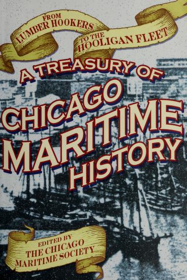 From lumber hookers to the hooligan fleet by Chicago Maritime Society ; Rita L. Frese and David M. Young, editors.