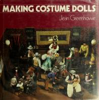 Making costume dolls by Jean Greenhowe