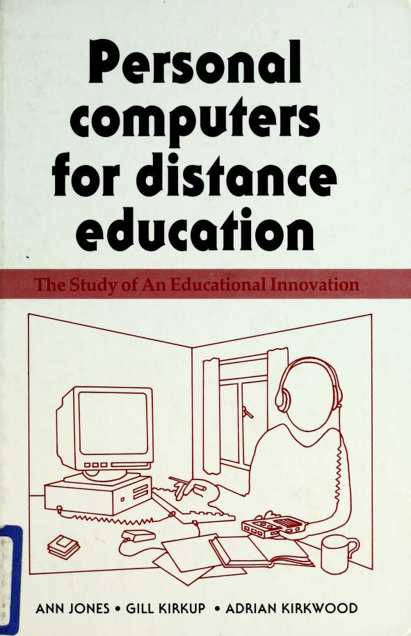 Personal computers for distance education by Ann Jones