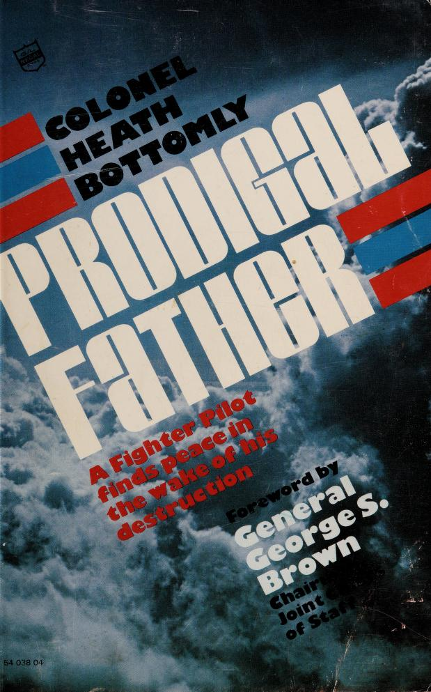 Prodigal Father by Heath Bottomly